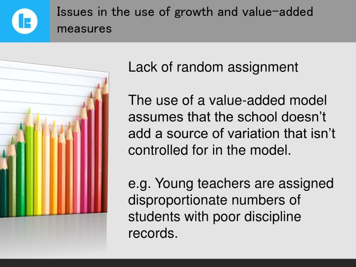 Issues in the use of growth and value-added measures