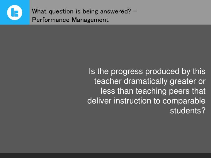 What question is being answered? –