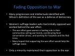 fading opposition to war
