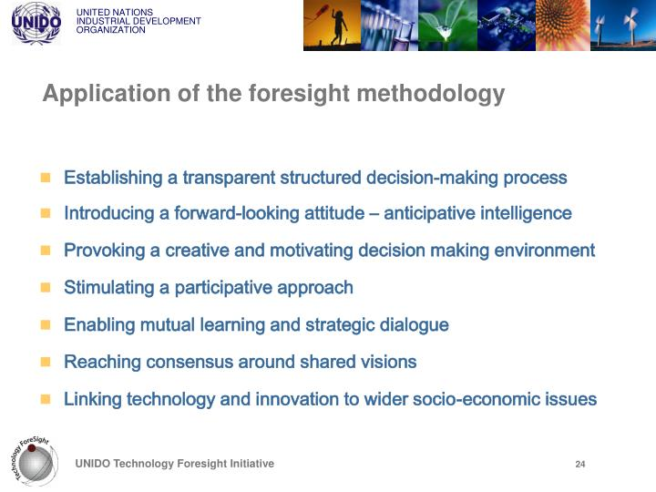 Application of the foresight methodology