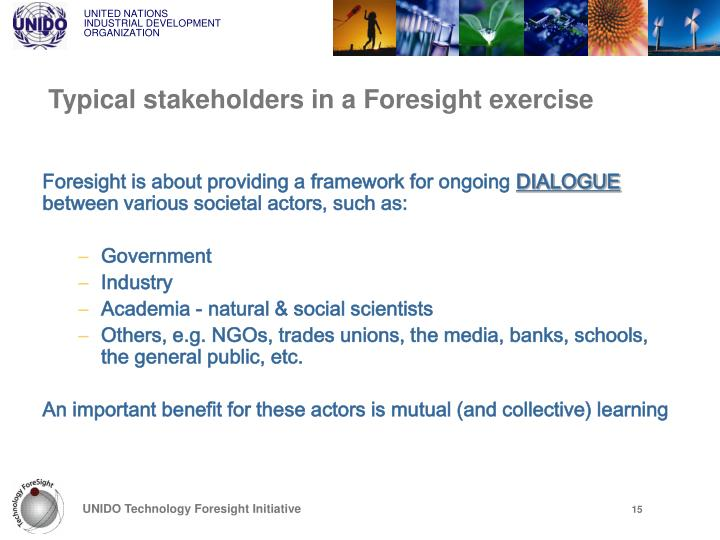 Typical stakeholders in a Foresight exercise