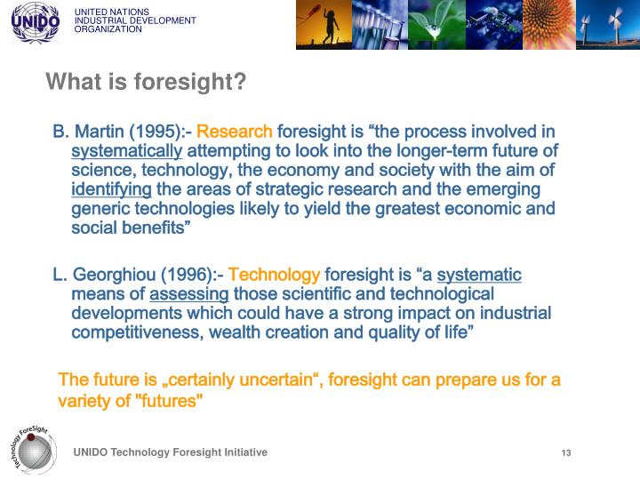 What is foresight?