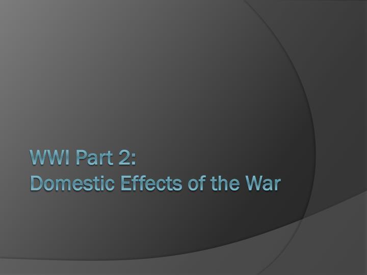 WWI Part 2: