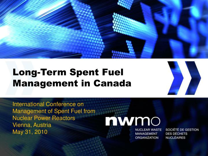 long term spent fuel management in canada n.
