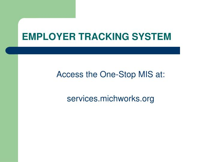 EMPLOYER TRACKING SYSTEM