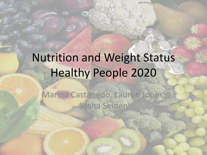nutrition and weight status healthy people 2020 n.