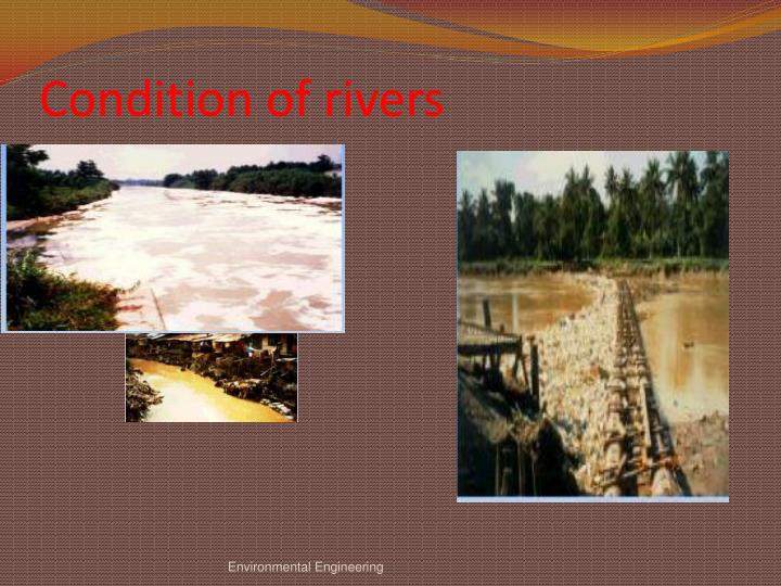 Condition of rivers