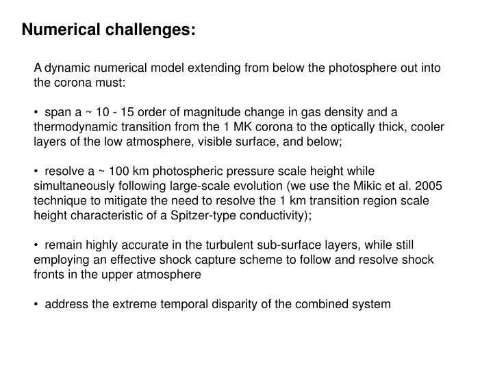 Numerical challenges: