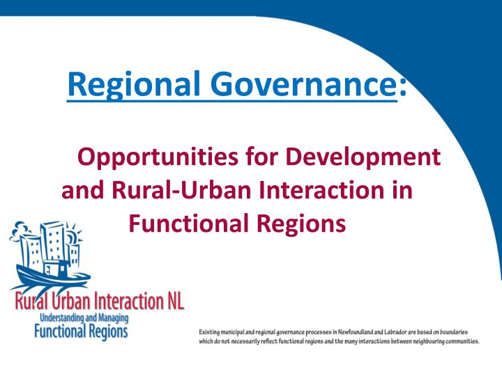 regional governance opportunities for development and rural urban interaction in functional regions n.