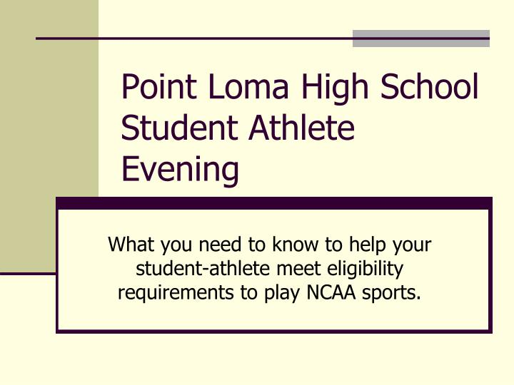 point loma high school student athlete evening n.