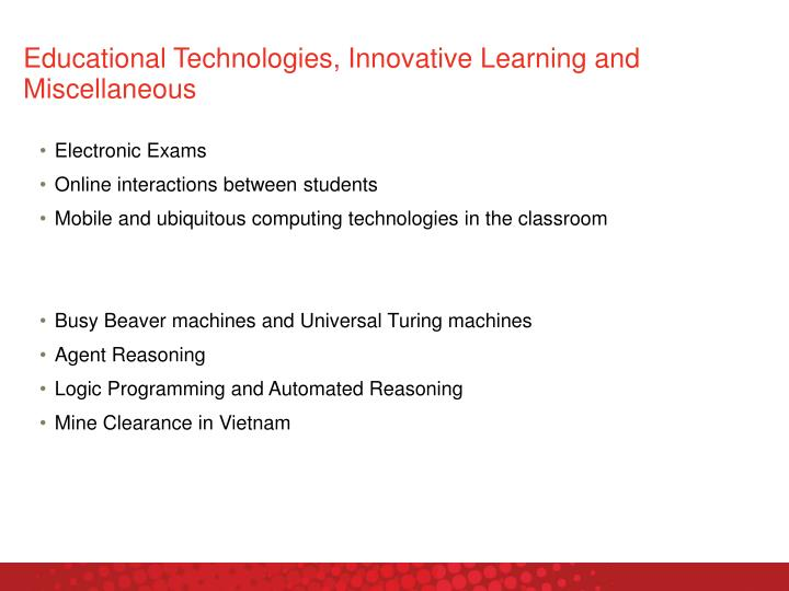 Educational Technologies, Innovative Learning and Miscellaneous