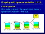 coupling with dynamic variables 11 13