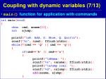 coupling with dynamic variables 7 13