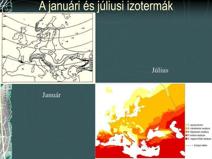 A januári és júliusi izotermák