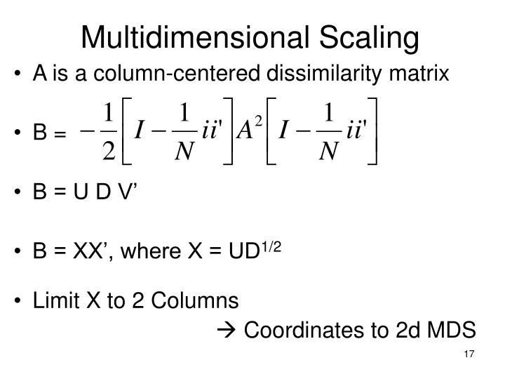A is a column-centered dissimilarity matrix