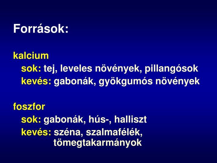Források: