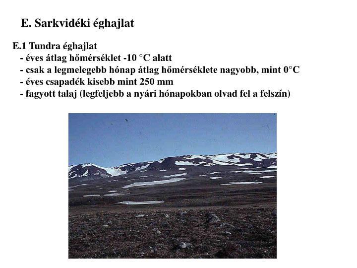 E. Sarkvidéki éghajlat