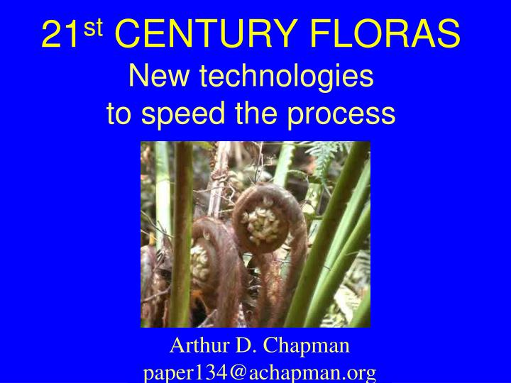 21 st century floras new technologies to speed the process n.