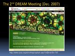 the 2 nd dream meeting dec 2007