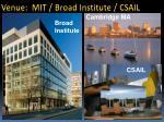 venue mit broad institute csail