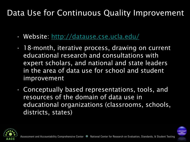 Data Use for Continuous Quality Improvement
