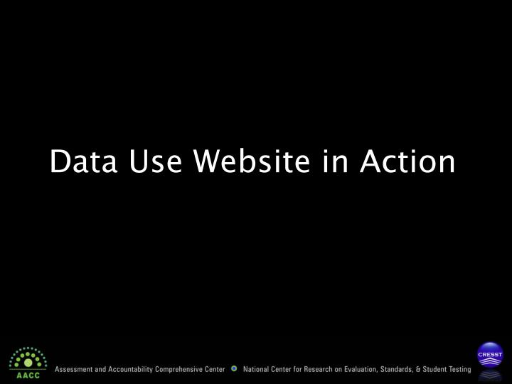 Data Use Website in Action