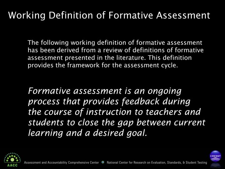 Working Definition of Formative Assessment