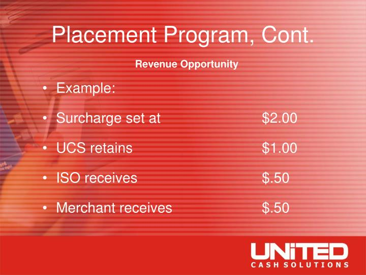 Placement Program, Cont.