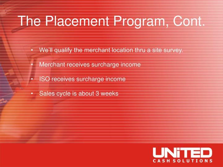 The Placement Program, Cont.