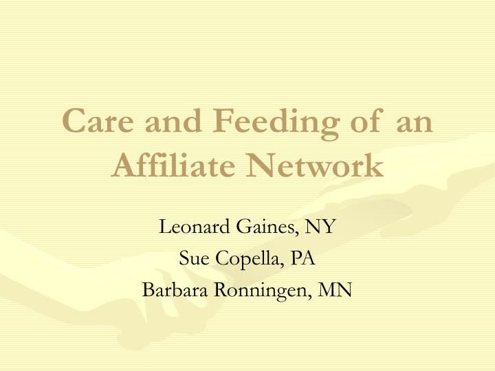 Care and feeding of an affiliate network