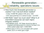 renewable generation reliability operations issues