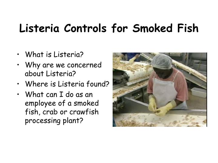listeria controls for smoked fish n.