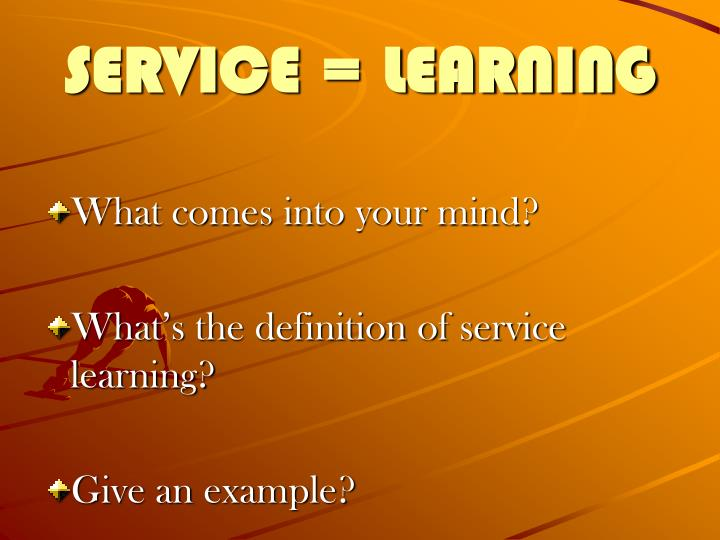 SERVICE = LEARNING