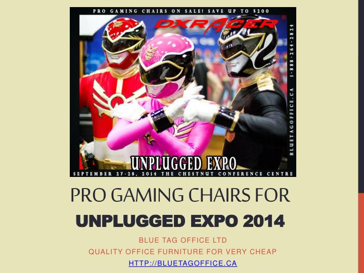 pro gaming chairs for unplugged expo 2014 n.