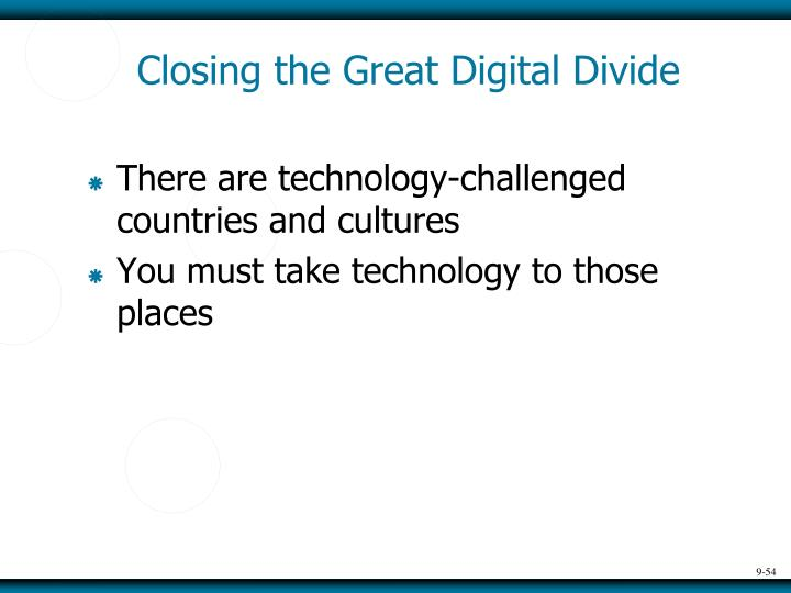 Closing the Great Digital Divide