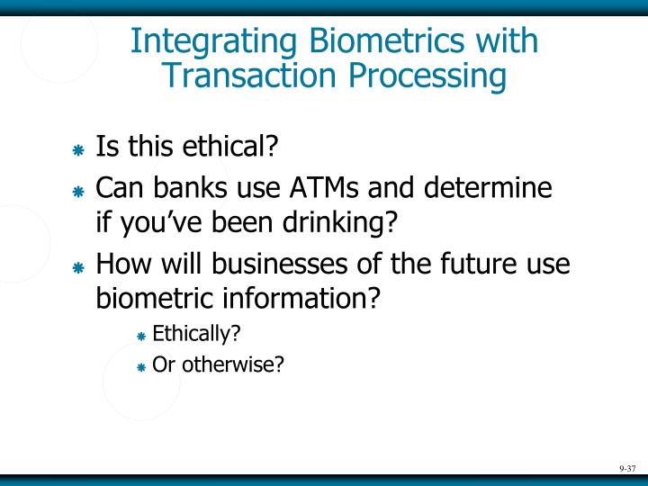 Integrating Biometrics with Transaction Processing