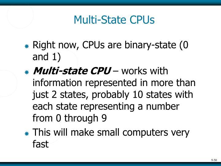 Multi-State CPUs