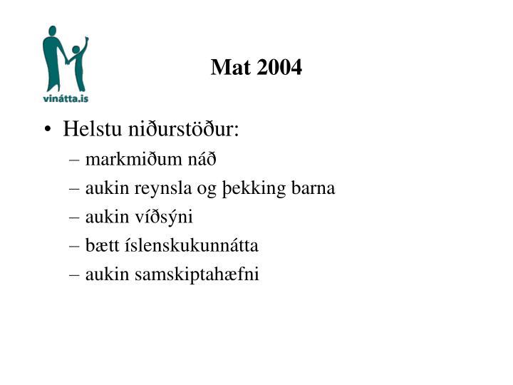 Mat 2004