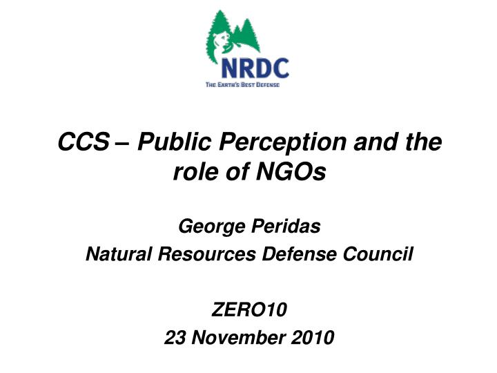 ccs public perception and the role of ngos n.