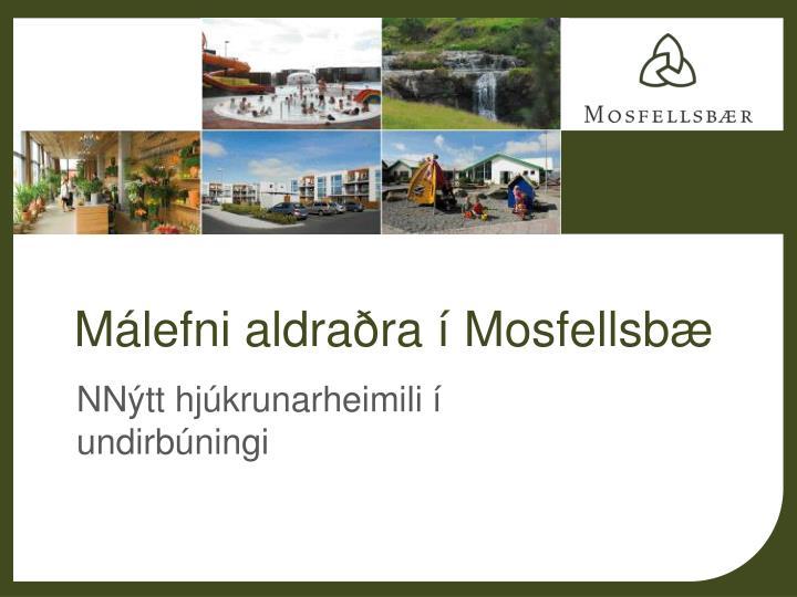 Málefni aldraðra í Mosfellsbæ
