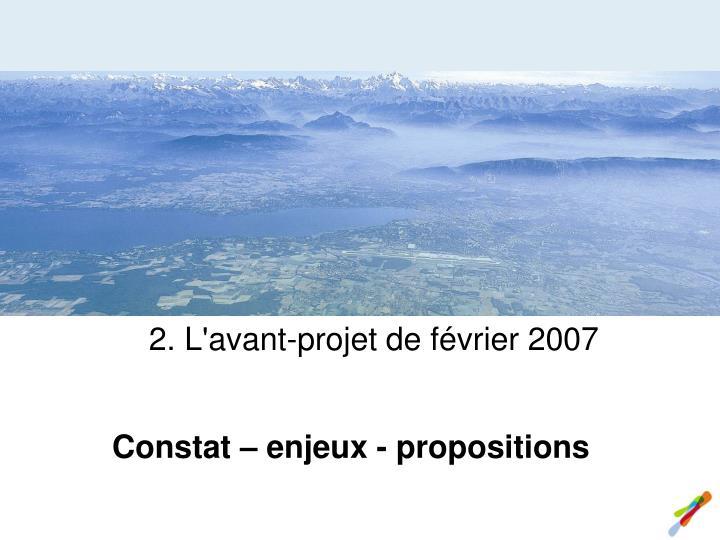 2. L'avant-projet de février 2007