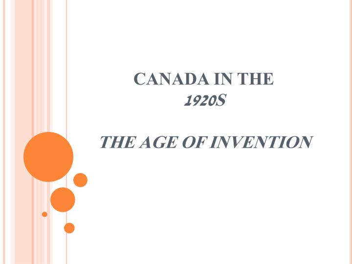 canada in the 1920s the age of invention