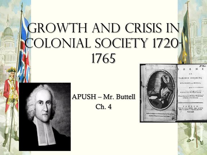 growth and crisis in colonial society 1720 1765 n.