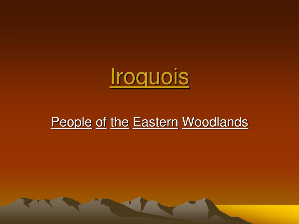 PPT - Iroquois PowerPoint Presentation - ID:4478574