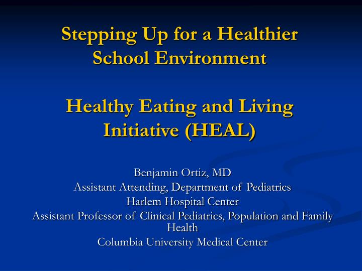 PPT - Stepping Up for a Healthier School Environment Healthy