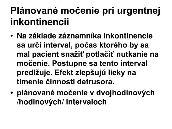 Plánované močenie pri urgentnej inkontinencii