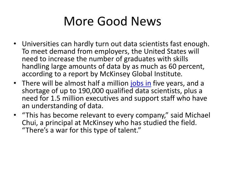 More Good News