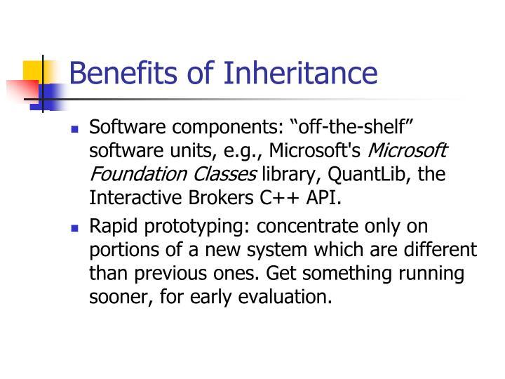 Benefits of Inheritance