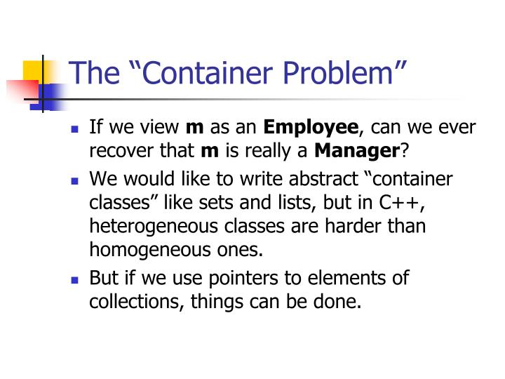"""The """"Container Problem"""""""