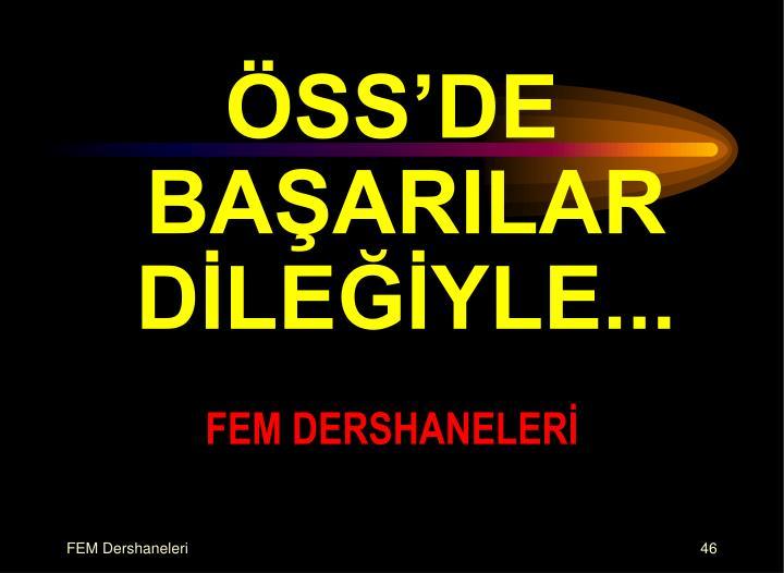 ÖSS'DE BAŞARILAR DİLEĞİYLE...